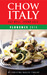 Chow Italy: Eat Well, Spend...
