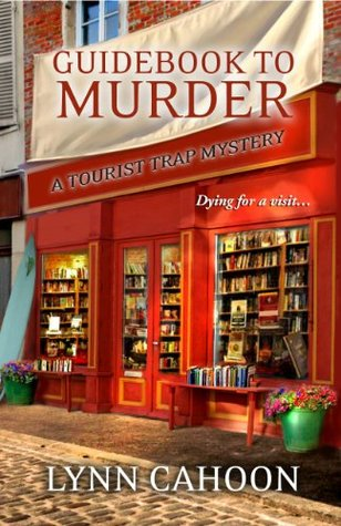 Guidebook to Murder, by Lynn Cahoon