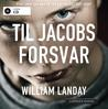 Til Jacobs forsvar by William Landay