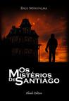 Os Mistérios de Santiago