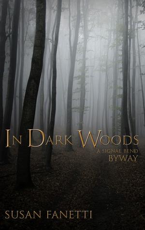In Dark Woods by Susan Fanetti
