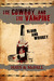 The Cowboy and the Vampire Blood and Whiskey by Clark Hays