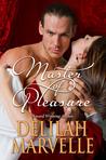 Master of Pleasure by Delilah Marvelle