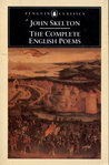 Skelton, The Complete English Poems of
