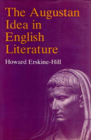 The Augustan Idea In English Literature