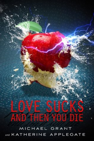 Love Sucks and Then You Die (Eve and Adam, #0.5)