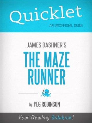 Quicklet on James Dashner's The Maze Runner (Book Summary)
