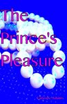 The Prince's Pleasure (The Royals)