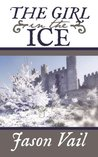 The Girl in the Ice (Stephen Attebrook Mysteries #4)