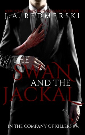 The Swan & the Jackal (In the Company of Killers, #3)