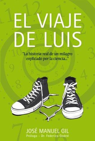 El viaje de Luis by José Manuel Gil Antón