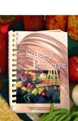 So Easy To Preserve New & Revised Edition