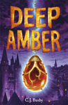 Deep Amber (Amber, #1)