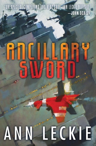 Ancillary Sword (Imperial Radch, #2)