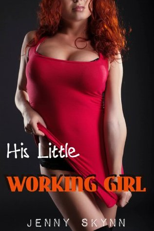 His Little Working Girl