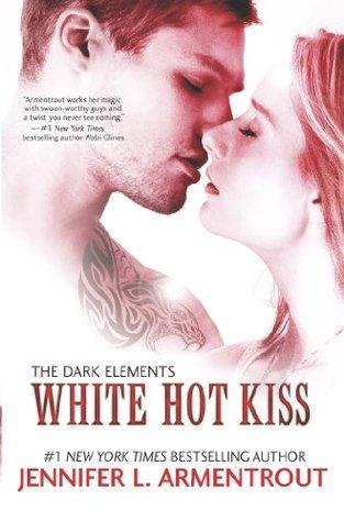 White Hot Kiss(The Dark Elements 1)