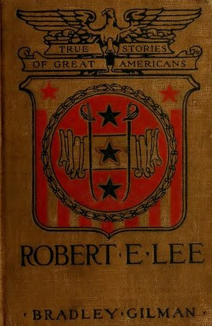 Biography of Robert E. Lee (Illustrated) (Pioneers and Patriots Classics)