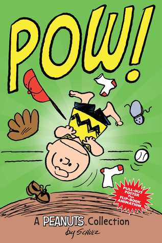 Charlie Brown: POW!  (PEANUTS AMP! Series Book 3): A Peanuts Collection