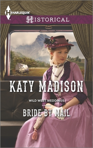 Bride by Mail (Wild West Weddings #1)