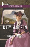 Bride by Mail (Wild West Weddings #1)