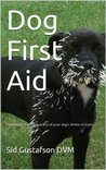 Dog First Aid (Urgent Care of Dogs)