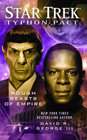 Rough Beasts of Empire (Star Trek: Typhon Pack, #3)