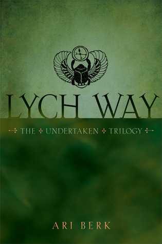 Lych Way (The Undertaken, #3)