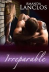Irreparable (Wounded Souls, #1)