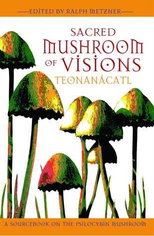 Sacred Mushroom of Visions