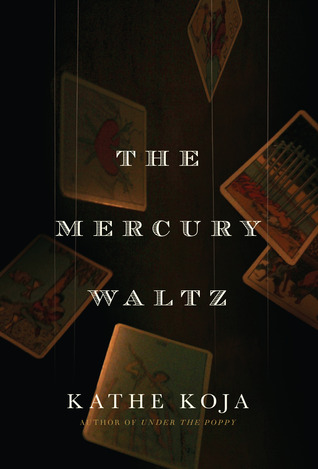 Ebook The Mercury Waltz by Kathe Koja PDF!