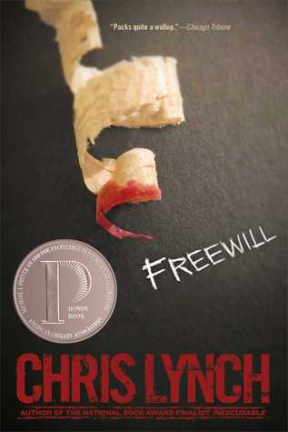 Ebook Freewill by Chris Lynch TXT!