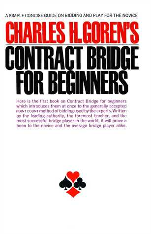 Contract Bridge for Beginners by Charles Henry Goren