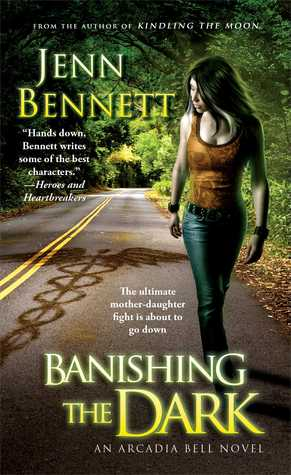 Banishing the Dark (Arcadia Bell, #4)