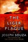 The Liger Plague