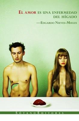 El amor es una enfermedad del hígado by Edgardo Nieves-Mieles