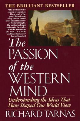 The Passion of the Western Mind: Understanding the Ideas that Have Shaped Our World View (ePUB)
