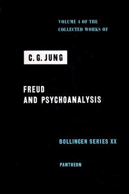 Freud and Psychoanalysis (Collected Works, Vol 4)