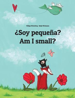 ¿Soy pequeña? Am I Small?
