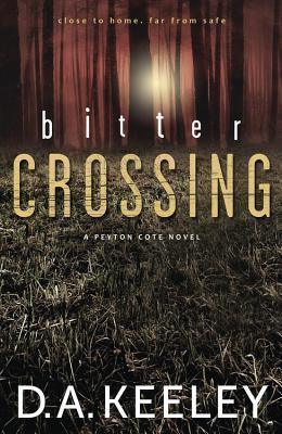 Bitter Crossing (Peyton Cote #1)