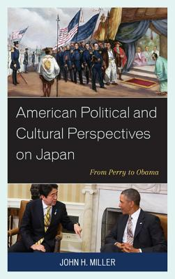 american-political-and-cultural-perspectives-on-japan-from-perry-to-obama