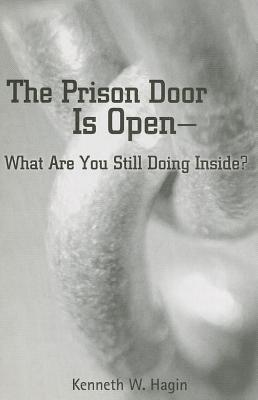 Prison Door Is Open-What Are Your Still Doing Inside?