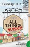 All Things Murder (Veronica Walsh Mystery, #1)
