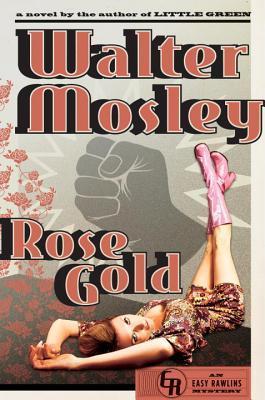 Rose Gold (Easy Rawlins #13)