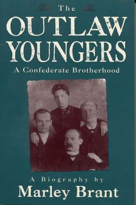 The Outlaw Youngers: A Confederate Brotherhood
