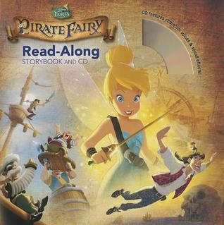 TinkerBell and the Pirate Fairy Read-Along Storybook and CD