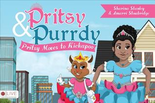 Pritsy and Purrdy: Pritsy Moves to Kickapoo