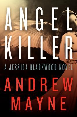 Angel Killer (Jessica Blackwood #1)