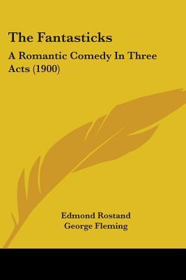 the-fantasticks-a-romantic-comedy-in-three-acts