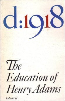 The Education of Henry Adams Volume 2