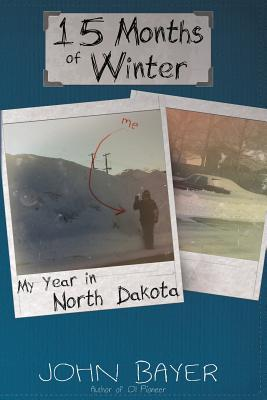 15 Months of Winter by John Bayer
